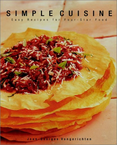 9780028609911: Simple Cuisine: The cookbook that redefined healthful four-star cooking