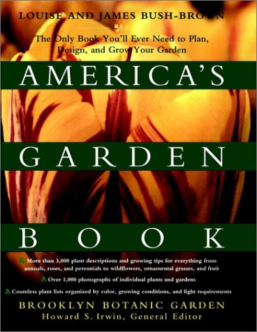 9780028609959: America's Garden Book: The Only Book You'll Ever Need to Plan, Design, and Grow Your Garden, Revised Edition