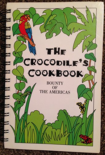 9780028610085: El C Crocodile'S Cookbook: A Celebration of the Foo D from the: Over 100 High-Flavor Recipes Fused with a Caribbean and Latin American Kick
