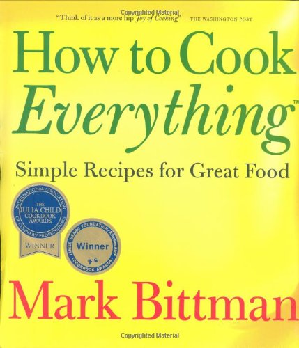 9780028610108: How To Cook Everything: Simple Recipes for Great Food