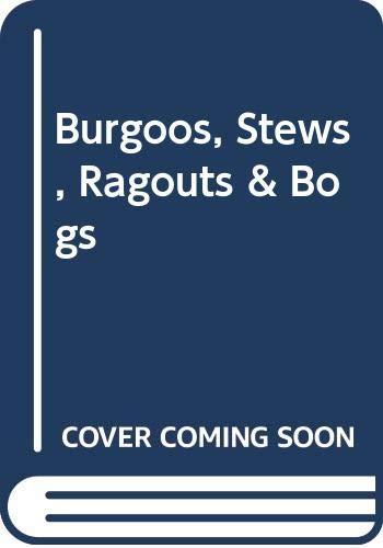 9780028610139: Burgoos, Stews, Ragouts & Bogs