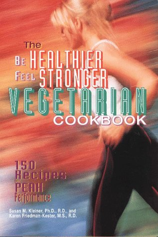 9780028610146: The Be Healthier Feel Stronger Vegetarian Cookbook