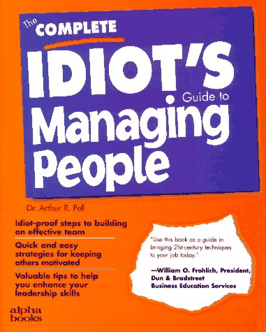 9780028610368: The Complete Idiot's Guide to Managing People