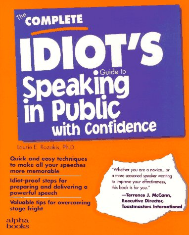 9780028610382: The Complete Idiot's Guide to Speaking in Public With Confidence