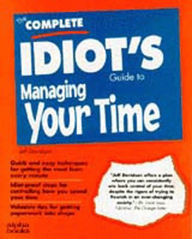 9780028610399: The Complete Idiot's Guide to Time Management (Complete Idiot's Guides)