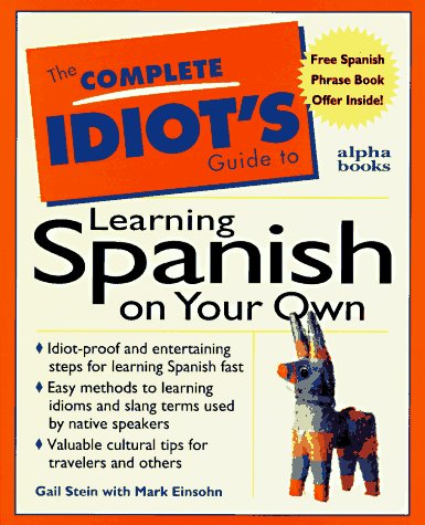 9780028610405: The Complete Idiot's Guide to Learning Spanish on Your Own