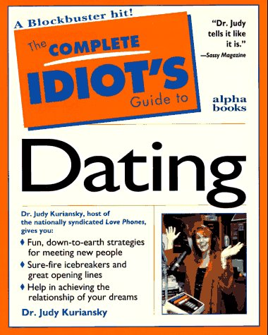 9780028610528: The Complete Idiot's Guide to Dating