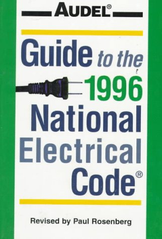 9780028610627: Audel Guide to the 1996 National Electrical Code (Serial)