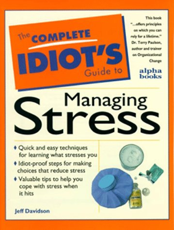9780028610863: The Complete Idiot's Guide to Managing Stress