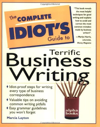9780028610979: The Complete Idiot's Guide to Terrific Business Writing