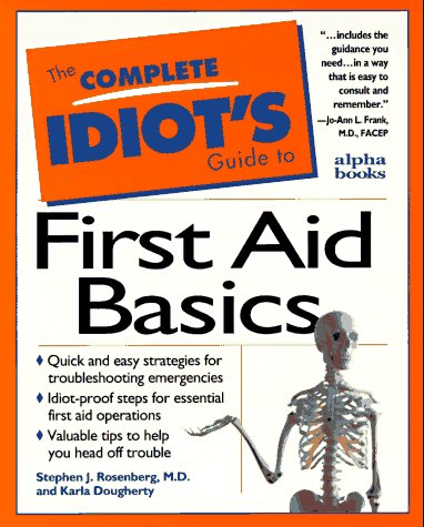 9780028610993: The Complete Idiot's Guide to First Aid Basics