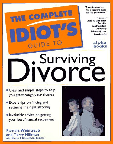 9780028611013: The Complete Idiot's Guide to Surviving Divorce (Complete Idiot's Guide)