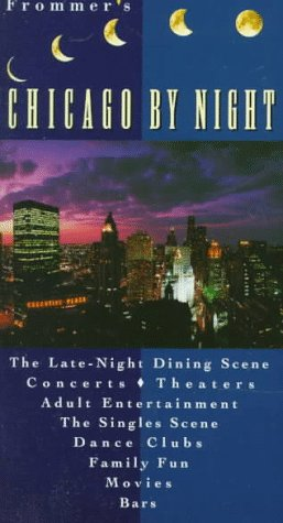 9780028611310: Frommer's Chicago By Night (FROMMER'S BY-NIGHT CHICAGO)