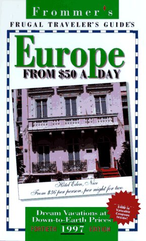 Frommer's 97: Frugal Traveller's Guides : Europe: John Chapple, Johm
