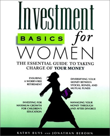 9780028611754: Investment Basics for Women: The Essential Guide to Taking Charge of Your Money