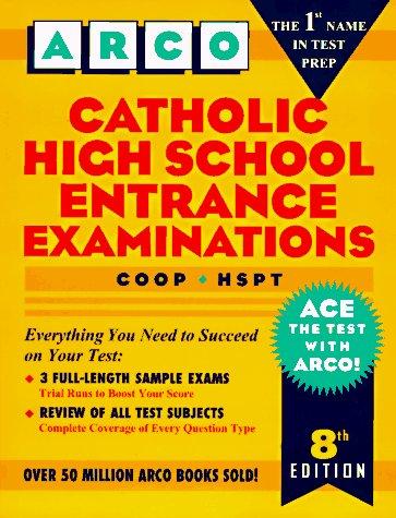9780028611839: Catholic High School Entrance Examinations: Coop - Hspt (Arco Test Preparation)