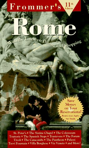 City Guides: Rome 11th Edition (Frommer's Complete Travel Guides): Frommer