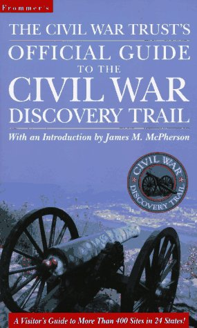 9780028612096: The Civil War Trust's Official Guide to the Civil War Discovery Trail