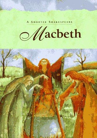 9780028612300: Macbeth: Shorter Shakespeare: A Shorter Shakespeare