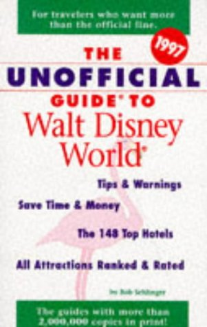 9780028612409: The Unofficial Guide to Walt Disney World 1997