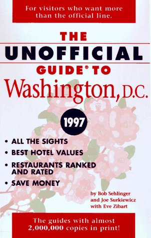 9780028612423: The Unofficial Guide to Washington, D.C. 1997 (Issn 1071-6440)