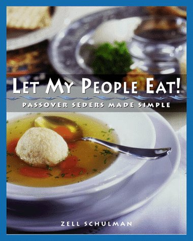 9780028612591: Let My People Eat!: Passover Seders Made Simple
