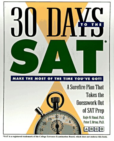 9780028612621: 30 Days to the Sat (30 Day Guides)