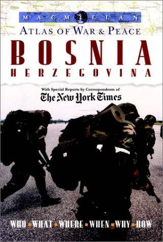 9780028612652: Atlas of War & Peace: Bosnia Herzegovina