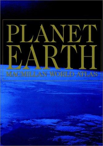 Planet Earth Macmillan World Atlas (Macmillan Atlases) (0028612663) by David Prebenna