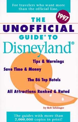 9780028612713: The Unofficial Guide to Disneyland 1997