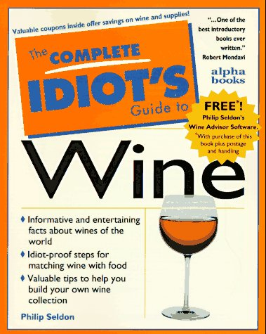 9780028612737: The Complete Idiot's Guide to Wine