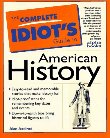 9780028612751: The Complete Idiot's Guide to American History