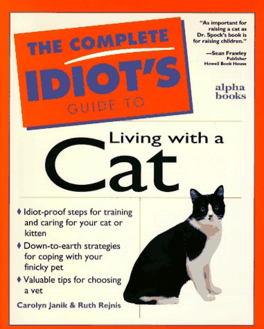 9780028612782: The Complete Idiot's Guide To Living With A Cat