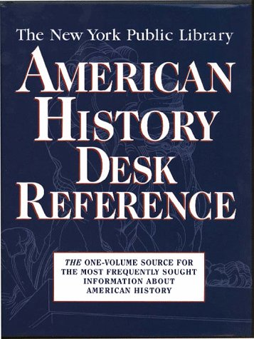 9780028613222: The New York Public Library American History Desk Reference