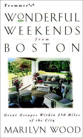 9780028613345: Frommer's Wonderful Weekends From Boston
