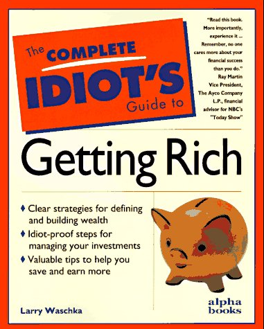 9780028613437: The Complete Idiot's Guide to Getting Rich