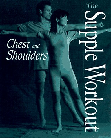 9780028613451: Chest and Shoulders (Supple Workout Series)