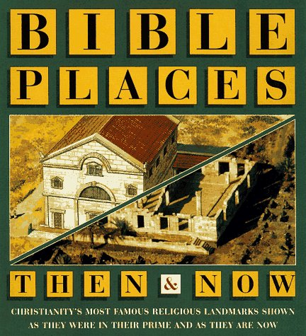 9780028613475: Bible Places Then & Now (Then & Now Series)