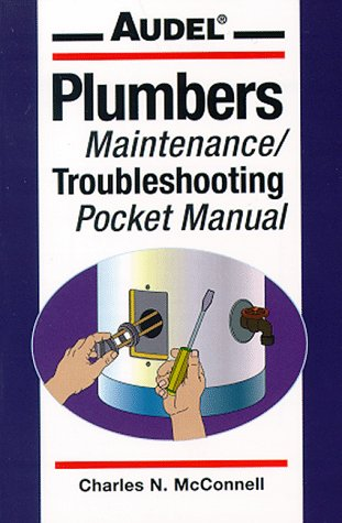 9780028613857: Audel Plumbers Maintenance/Troubleshooting Pocket Manual
