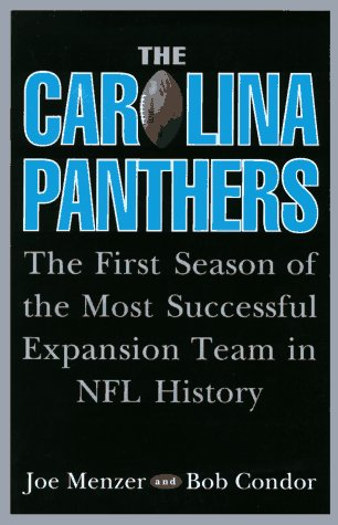 9780028613963: The Carolina Panthers: The First Season of the Most Successful Expansion Team in NFL History