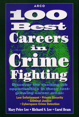 9780028613970: 100 Best Careers in Crime Fighting 1E
