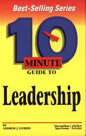 9780028614069: 10 Minute Guide to Effective Leadership (10 Minute Guides)