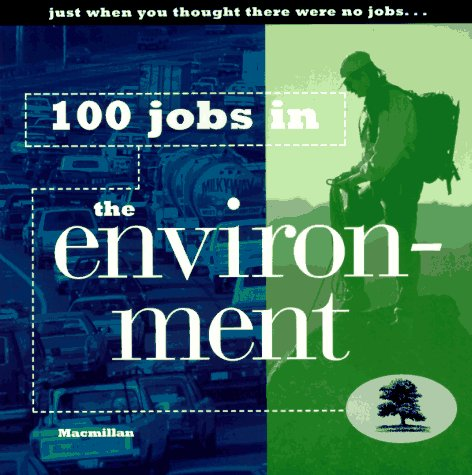 9780028614298: 100 Jobs in the Environment