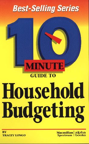 9780028614427: 10 Minute Guide to Household Budgeting (10 Minute Guides)