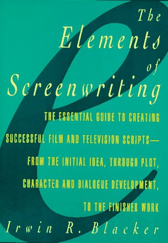 9780028614502: Elements of Screenwriting: A Guide for Film and Television Writers