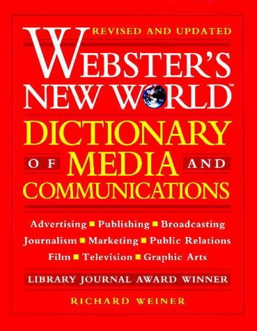 9780028614748: Webster's New World Dictionary of Media and Communications