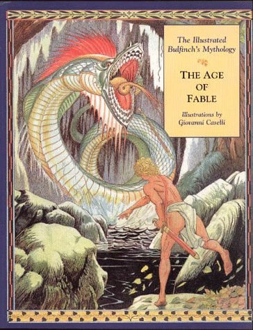 9780028614755: The Age of Fable: The Illustrated Bulfinch's Mythology
