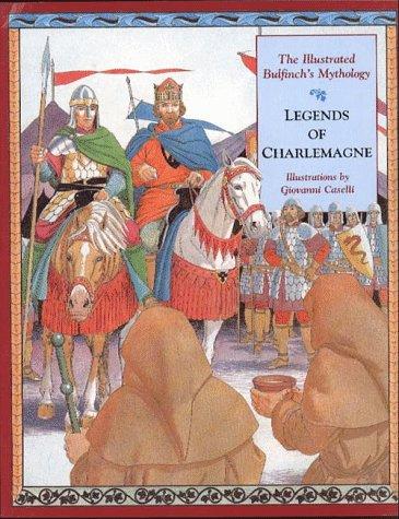 9780028614779: Legends of Charlemagne: The Illustrated Bulfinch's Mythology