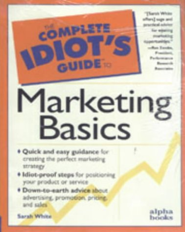 9780028614908: The Complete Idiot's Guide to Marketing Basics