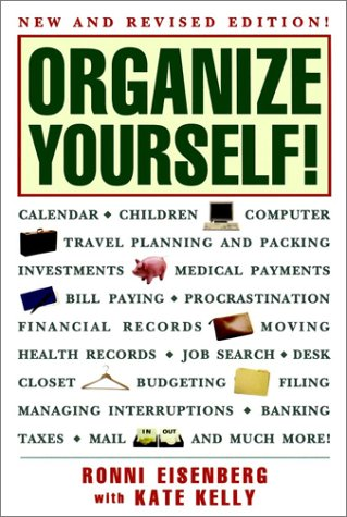 Organize Yourself! (0028615077) by Eisenberg, Ronni; Kelly, Kate